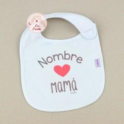 Babero Personalizado Nombre + Corazón Mamá
